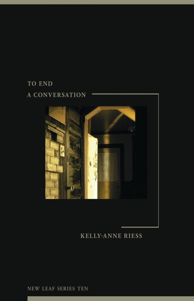 To End a Conversation - A poetry book by Kelly-Anne Riess
